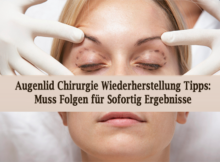 Augenlid Chirurgie Wiederherstellung Tipps